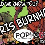 Should We Know You, Chris Burnham? C2E2 Edition!