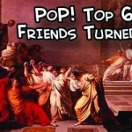 PoP! Top 6-Pack: Friends Turned Enemies