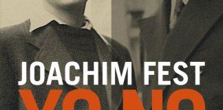 Joachim Fest Yo No