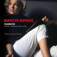 """""""Marilyn Monroe – Fragmentos. Poemas, notas personales, cartas"""""""