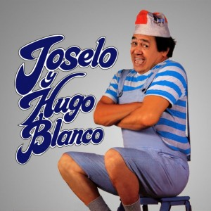 Joselo - Las Gaitas de Joselo y Hugo Blanco