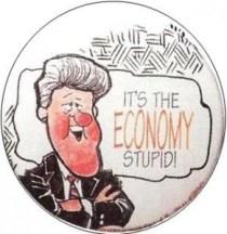 Its-the-economy-stupid-pin-Clinton