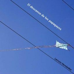El descanso de los papagayos. Poesía.
