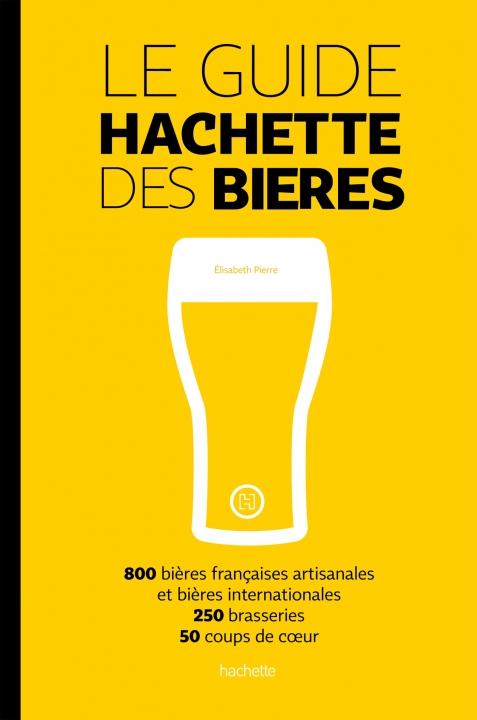 Guide Hachette des Bières par Elisabeth Pierre
