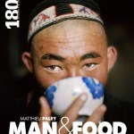 Man & Food de Matthieu Paley (180°c): le choc pour un Je dis des livres passionnant