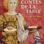 Les Contes de la Table et l'Histoire de l'alimentation de Massimo Montanari, Le Je Dis des livres se cultive plaisamment