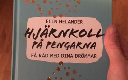 Hjärnkoll på pengarna : få råd med dina drömmar av Elin Helander