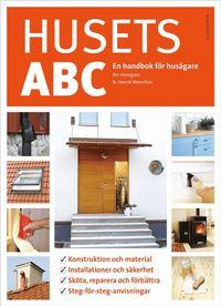 Husets ABC : en handbok för husägare av Per Hemgren, Henrik Wannfors