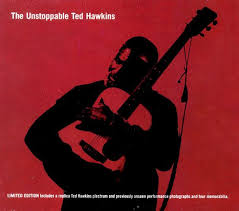 Ted Hawkins - Unstoppable