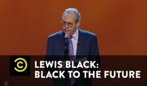 "Lewis Black – ""Black to the Future"""