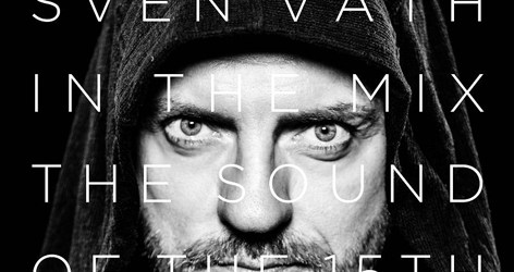 SVEN VATH MEZCLA THE SOUND OF 15TH SEASON