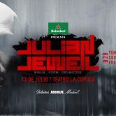 ♫ Julian Jeweil ♫ Jueves 13 de Julio – Teatro La Cupula