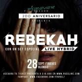"Forever Presenta 2º Aniversario ""Rebekah"""