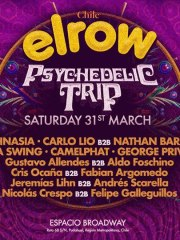 Elrow Chile -Psychedelic Trip / E.Broadway