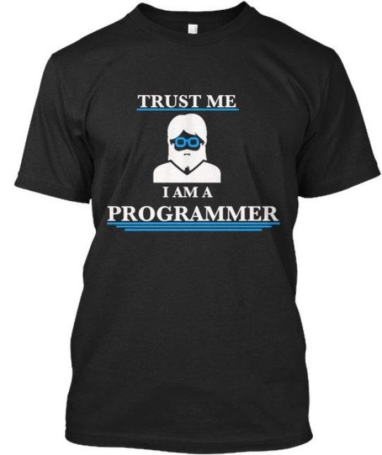 trust me i am a programmer tshirt