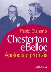 Chesterton e Belloc Apologia e profezia