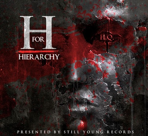HQ Releases Crazy Mix Tape Called H For Hierarchy