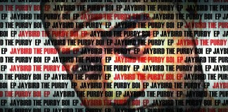 Jaybird The Purdy Boi​ Drops Dope Self Titled EP