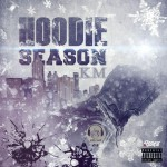 KM Drops Banging New Single Call Hoodie Season | @NycH_KM