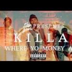 "Killa Fresh – ""Where Yo Money At"" Video | @RealKillaFresh @TheRealJayPusha @Dame_BBC"