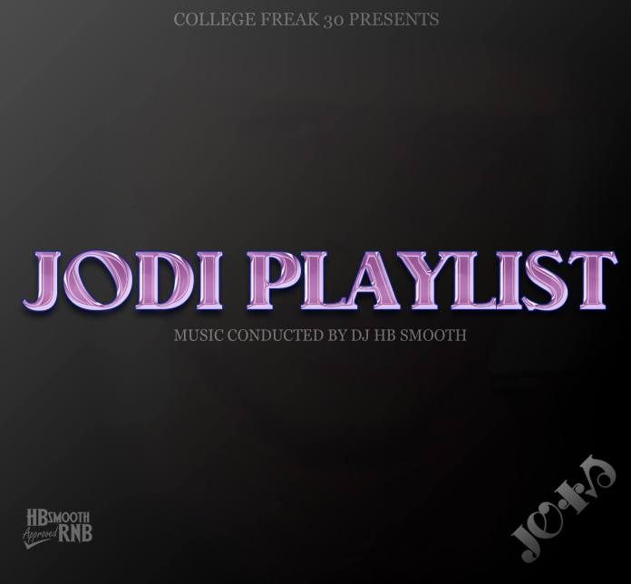 Dj HB Smooth Drops Banging Mix Tape Called College Freak 30 (Jodi Playlist)