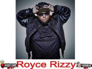 Royce Rizzy