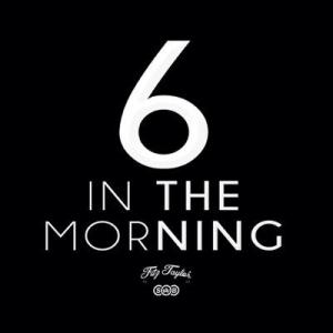 Fitz Taylor Drops Video For 6 In The Morning