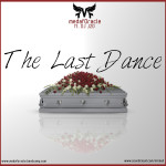 New EP: MedafOracle – The Last Dance | @medaforacle @TonyBakerComedy