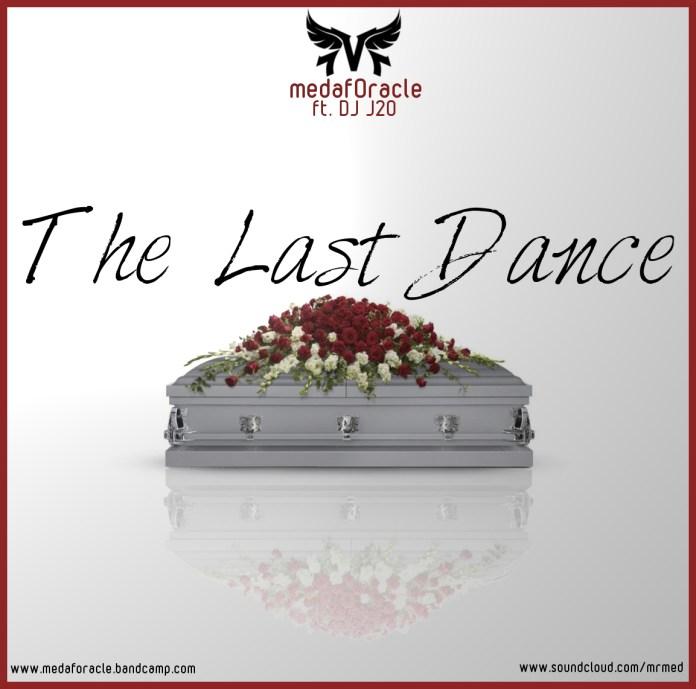 New EP: MedafOracle - The Last Dance