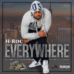 H Roc aka Party Hardy Releases Hella Dope Video For Everywhere   @HROCMUSIC