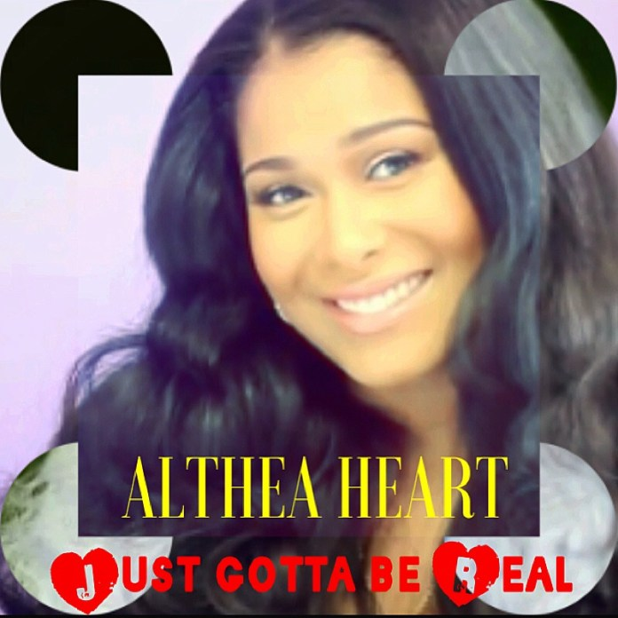 Track: Althea Heart - Just Gotta Be Real featuring Benzino
