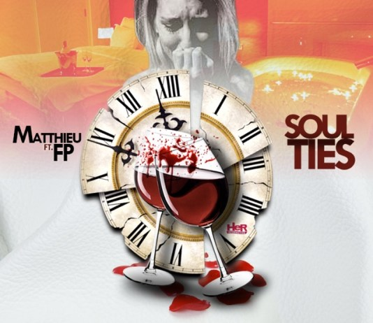 Track: Matthieu – Soul Ties Featuring FP