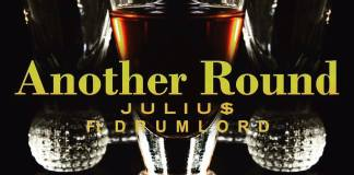 Track: Julius - Another Round Featuring Drumlord