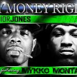 Track:  Junior Jones – My Money Right Featuring Mykko Montana | @juniorjonesham