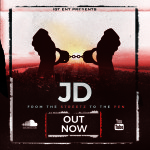 Track: JD – From The Streetz To The Pen   @jdigtent54