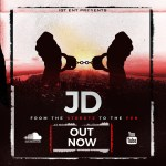 Track: JD – From The Streetz To The Pen | @jdigtent54