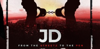 Track: JD – From The Streetz To The Pen