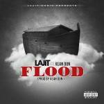 Track: LAJIT – Flood Featuring ​Xean Don | @lajitmusic