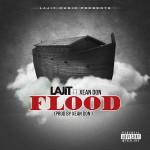 Track: LAJIT – Flood Featuring Xean Don | @lajitmusic