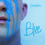 MixTape: Pausemc – Blue   @pausemc