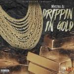 Track: MystroAi – Drippin In Gold | @MystroAi