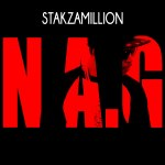 Video: Stakzamillion – N.A.G. | @stakzamillion
