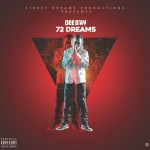 New MixTape: Dee Day – 72 Dreams   @DeeDay504