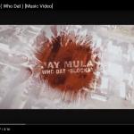 Video: Jay Mula – Blocka (Who Dat)   @iamjaymula
