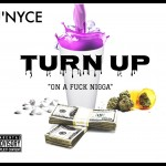 Track: J'Nyce – Turn Up   @JNYCE_THEREAL
