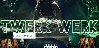 LockWest – Twerk Twerk