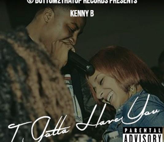 Kenny B - I Gotta Have You
