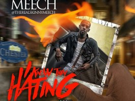 Skinny Meech - I Know They Hating