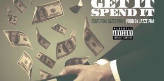CB Smooth - Get It Spend It Featuring Jazze Pha