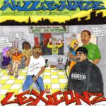 Willie WAZE – Lexiconz   @DaYunginWAZE